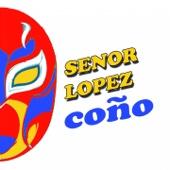 Coño - EP - Senor Lopez