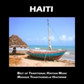 Haiti, Musique Traditionnelle Haitienne, Best of Traditional Haitian Music