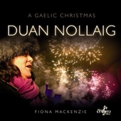 Duan Nollaig (A Gaelic Christmas)