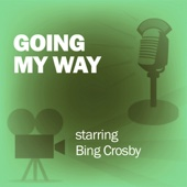 Screen Guild Players - Going My Way: Classic Movies on the Radio  artwork