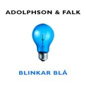 Blinkar Blå - Adolphson & Falk