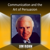 Communication and the Art of Persuasion