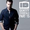 Identity Essentials Pt. 15