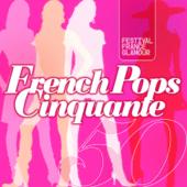 French Pops Cinquante - Festival France Glamour (フレンチ・ポップス・サンカント〜フェスティバル・フランス・グラムール)