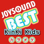 カラオケ JOYSOUND BEST KinKi Kids (Originally Performed By KinKi Kids)