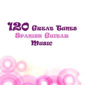 120 Great Tunes : Spanish Guitar Music