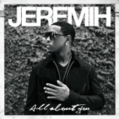 Jeremih & 50 Cent - Down On Me (feat. 50 Cent) bild
