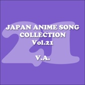 Japan Animesong Collection Vol. 21 (Anison Japan)