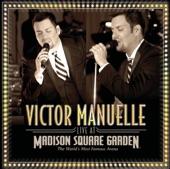 Victor Manuelle: Live At Madison Square Garden
