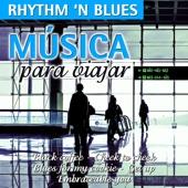 Música para Viajar-Rhythm 'N' Blues