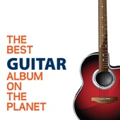The Best Guitar Album On The Planet