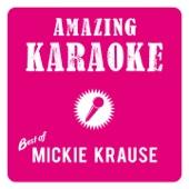 Amazing Karaoke - Best of Mickie Krause