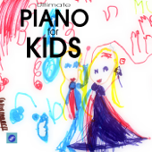 Classics for Kids - Piano Music and Songs for Kids and Children