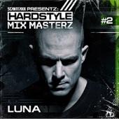Hardstyle Mixmasterz Presents: Luna