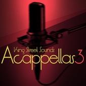 King Street Sounds Acapella, Vol. 3