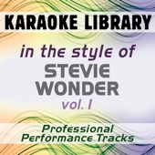 In the Style of Stevie Wonder - Vol. 1 (Karaoke - Professional Performance Tracks)