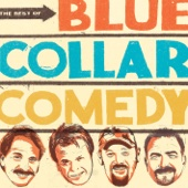 The Best of Blue Collar Comedy