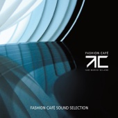 Fashion Café (Sound Selection)