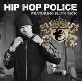 Hip Hop Police (feat. Slick Rick) - Single cover art