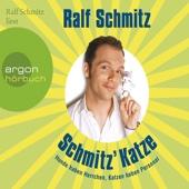 Schmitz' Katze - Ralf Schmitz