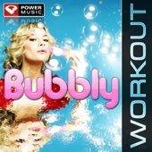 Bubbly (Workout Remix)