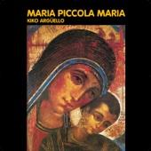 Maria, Piccola Maria