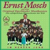 Im Herzen jung - 40 Jahre Ernst Mosch und seine Original Egerländer Musikanten