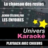 La chanson des restos (Rendu célèbre par Les Enfoirés) [Version karaoké avec chœurs]