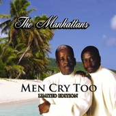 The Manhattans - Men Cry Too artwork