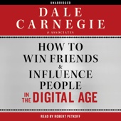 How to Win Friends and Influence People in the Digital Age (Unabridged) - Dale Carnegie & Associates Cover Art