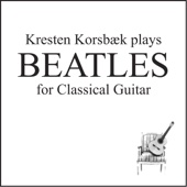 Beatles for Classical Guitar