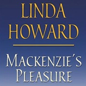 Linda Howard - Mackenzie's Pleasure (Unabridged) [Unabridged Fiction]  artwork