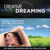Creative Dreaming - Guided Meditation With Relaxing Music