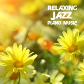 Relaxing Jazz Piano Music for Spa, Massage, Meditation, Yoga, Tai Chi & Shiatsu