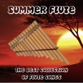 Summer Flute (The Best Collection of Flute Songs)