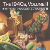 16 Most Requested Songs: The 1940's, Vol. 2