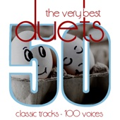 The Very Best Duets - 50 Classic Tracks 100 Voices