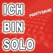 Ich bin solo - Partygang