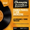 Les enchaînés / Donne ton cœur (Mono Version) - Single, Franck Pourcel and His Orchestra