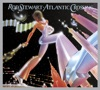 Atlantic Crossing (Deluxe Edition), Rod Stewart