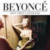 Best Thing I Never Had - Single, Beyoncé