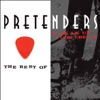 The Best of / Break Up the Concrete (Remastered), Pretenders