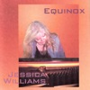 Equinox  - Jessica Williams