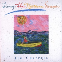 Picture of Living the Northern Summer by Jim Chappell