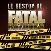 Le bestov de Fatal Bazooka - EP