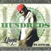 Alll I See Is Hundreds (feat. Future) - Single