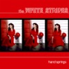 Hand Springs - Single, The White Stripes