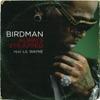 Always Strapped (feat. Lil Wayne) - Single, Birdman