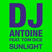 Sunlight (feat. Tom Dice) [Remixes] - EP
