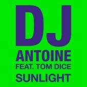 Sunlight (feat. Tom Dice) [Remixes] - EP